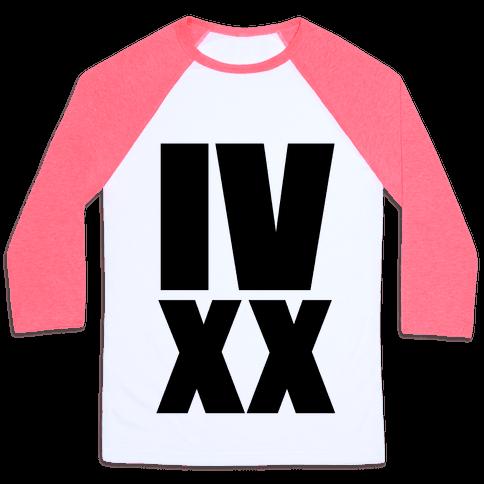 IV XX (4:20) Baseball Tee