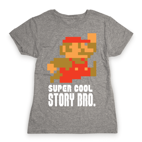 Super Cool Story Bro. Womens T-Shirt