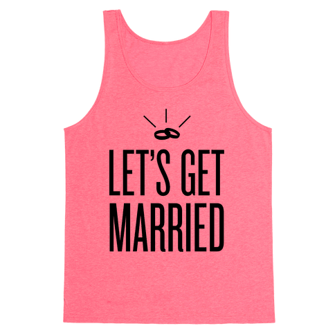 Let's Get Married Tank Top