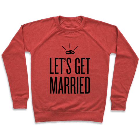 Let's Get Married Pullover