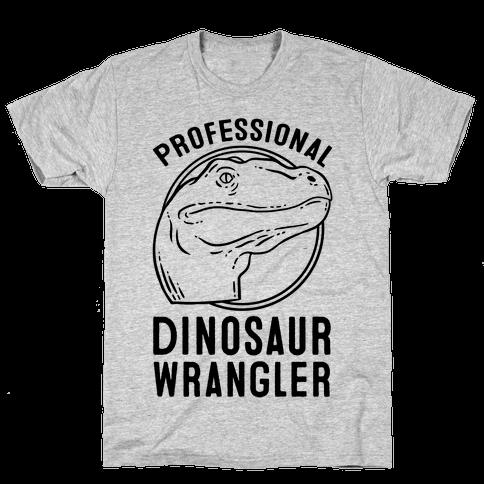 Professional Dinosaur Wrangler Mens T-Shirt