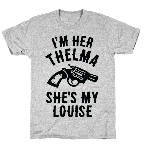 I'm Her Thelma T-Shirt