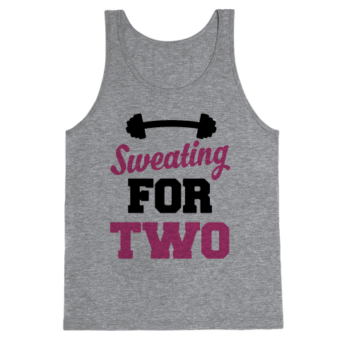 Sweating For Two Tank Top