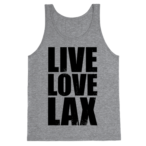 Live, Love, Lax (Tank) Tank Top