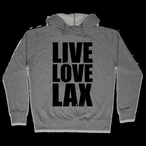 Live, Love, Lax (Tank) Hooded Sweatshirt