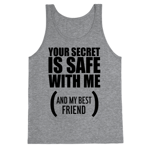 Your Secret is Safe Tank Top