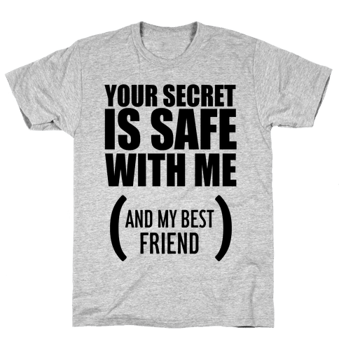 Your Secret is Safe Mens T-Shirt