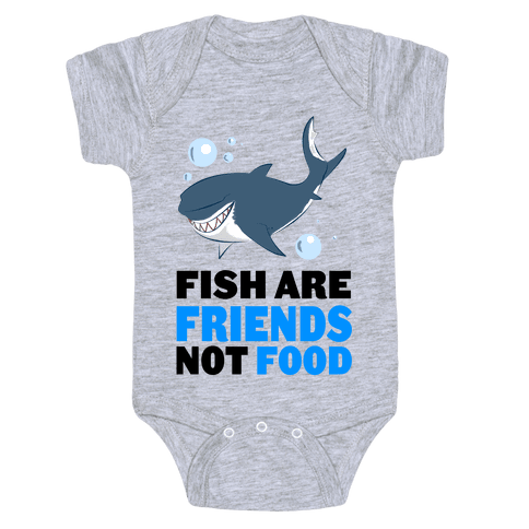 Fish are Friends! Baby Onesy