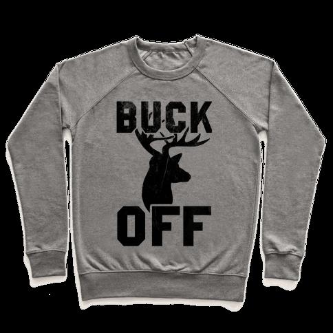 Buck Off! Pullover