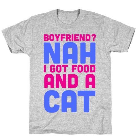 Boyfriend? T-Shirt