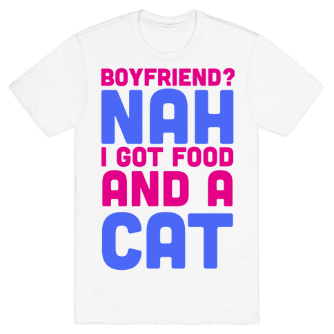 Boyfriend? Mens T-Shirt
