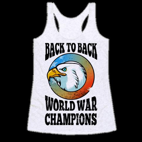 Back to Back World War Champions Racerback Tank Top