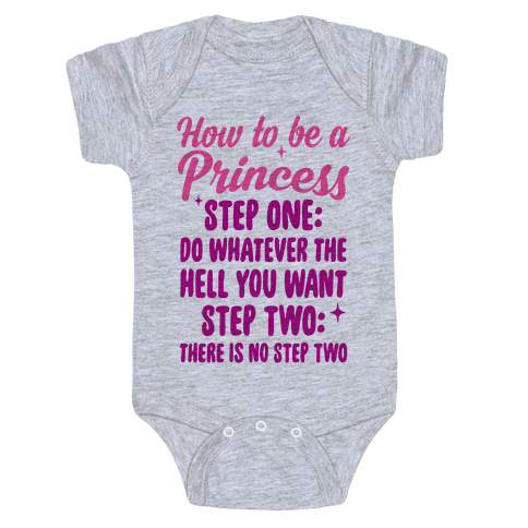 How To Be A Princess Baby Onesy
