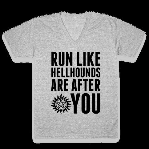 Run Like Hellhounds Are After You V-Neck Tee Shirt