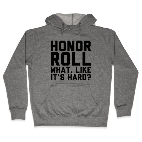 Honor Roll Hooded Sweatshirt