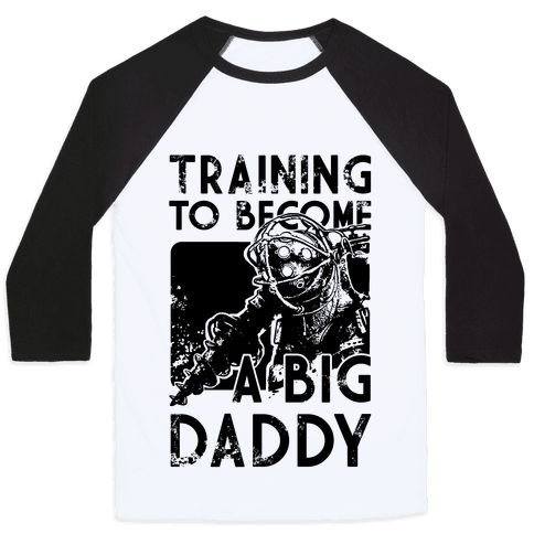 Training To Become A Big Daddy Baseball Tee