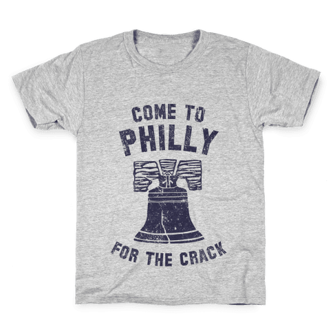 Come to Philly for the Crack (Vintage) Kids T-Shirt