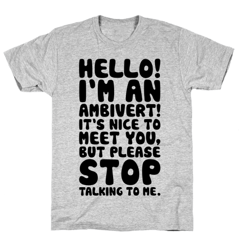 Hello I'm An Ambivert Mens T-Shirt
