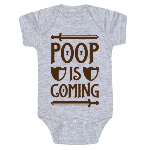 Poop Is Coming Baby Onesy