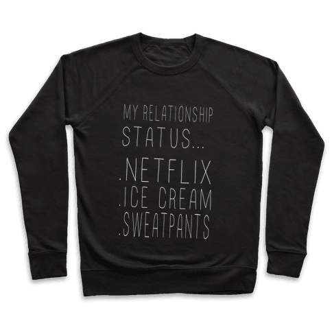 My Relationship Status... Pullover