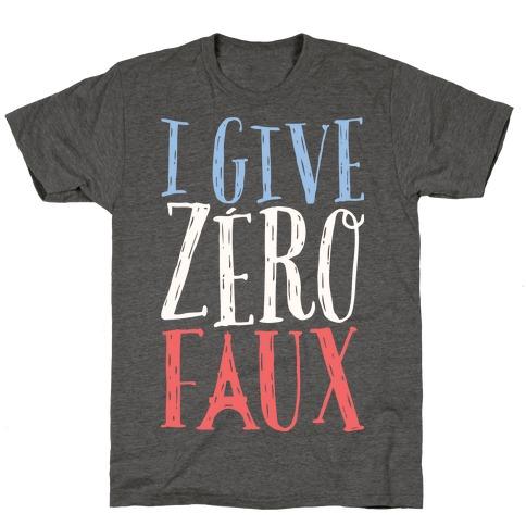 I Give Zero Faux T-Shirt