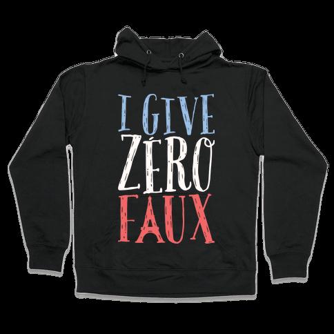 I Give Zero Faux Hooded Sweatshirt