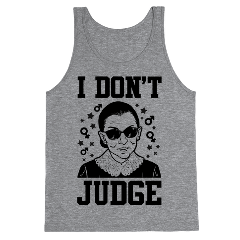 I Don't Judge Tank Top