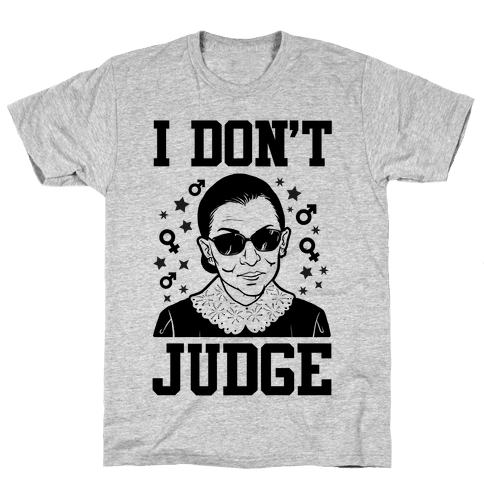 I Don't Judge Mens T-Shirt