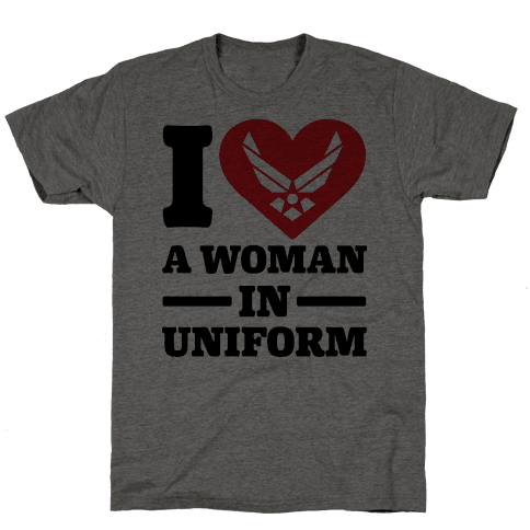 I Love A Woman In Uniform Mens T-Shirt