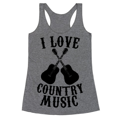 I Love Country Music Racerback Tank Top