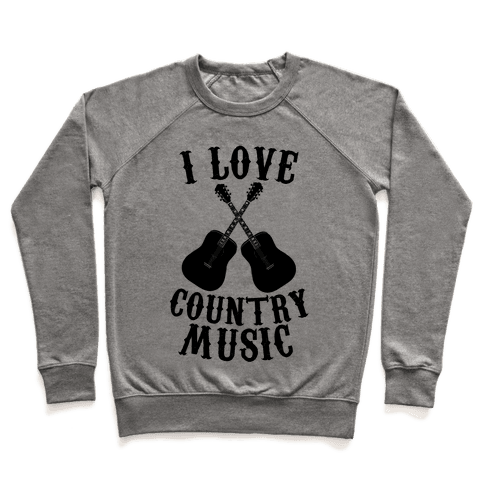 I Love Country Music Pullover