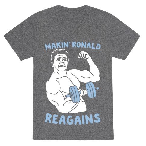Makin' Ronald Reagains V-Neck Tee Shirt
