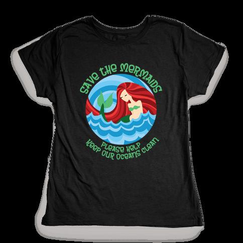 Save The Mermaids Womens T-Shirt