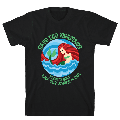 Save The Mermaids Mens T-Shirt