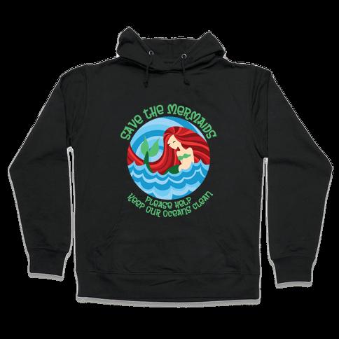 Save The Mermaids Hooded Sweatshirt
