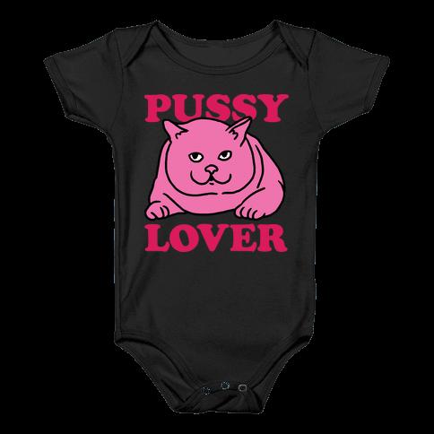 Pussy Lover Baby Onesy