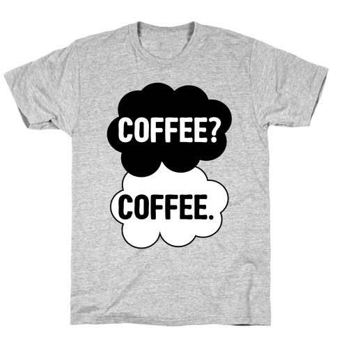 The Fault In Our Coffee Mens T-Shirt