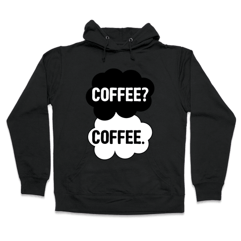 The Fault In Our Coffee Hooded Sweatshirt