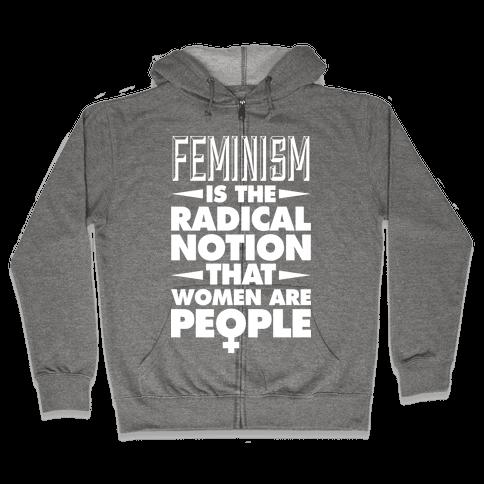 FEMINISM: A Radical Notion Zip Hoodie