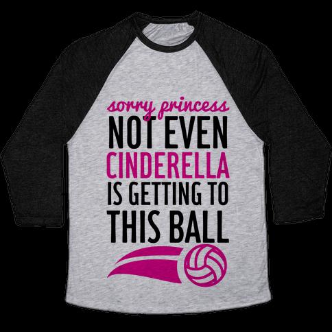 Sorry Princess Baseball Tee