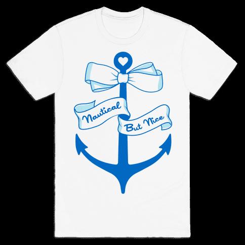 Nautical But Nice Mens T-Shirt