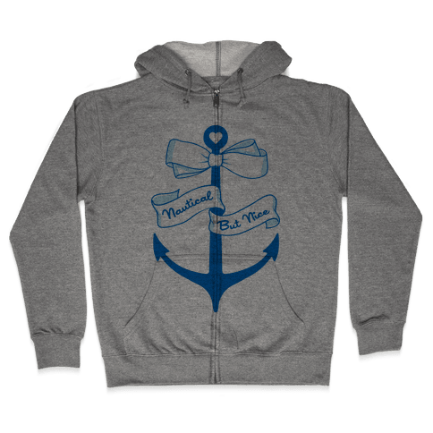 Nautical But Nice Zip Hoodie