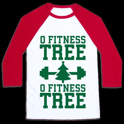O Fitness Tree, O Fitness Tree Baseball Tee