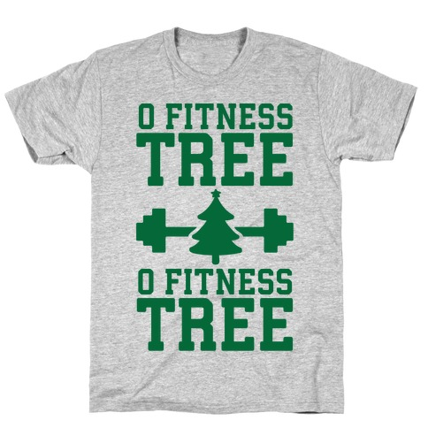 O Fitness Tree, O Fitness Tree T-Shirt
