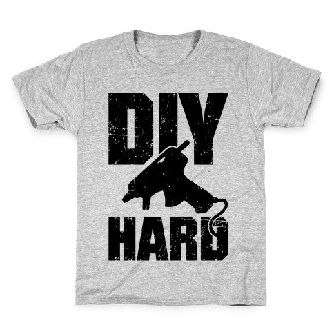 DIY Hard Kids T-Shirt