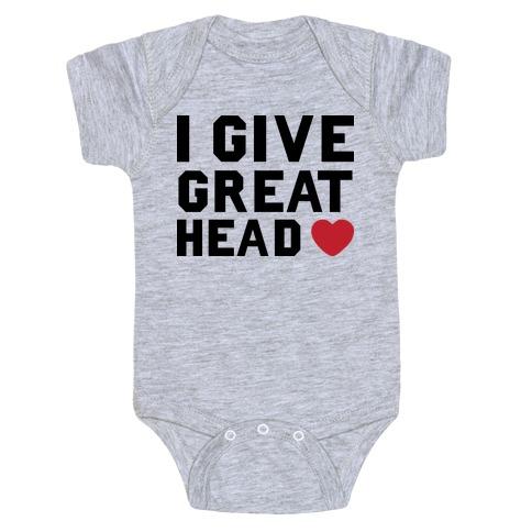 I Give Great Head Baby Onesy