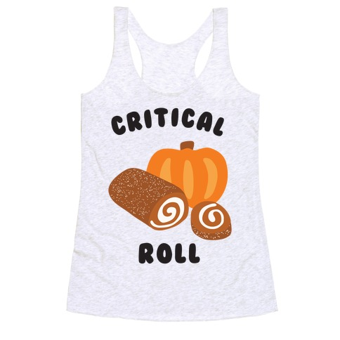 Critical Pumpkin Roll Racerback Tank Top