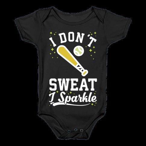 I Don't Sweat I Sparkle Softball Baby Onesy