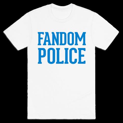 Fandom Police Mens T-Shirt