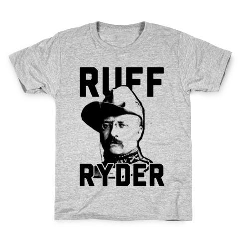 Ruff Ryder Theodore Roosevelt Kids T-Shirt